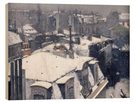 Wood print  Rooftops in the snow - Gustave Caillebotte