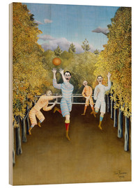 Wood print  The football players - Henri Rousseau