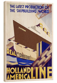 Wood print  Holland America Line - Travel Collection
