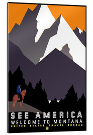 Acrylic print  See America - Welcome to Montana - Travel Collection