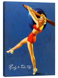 Canvas print  Pin Up - Ready to Take Off - Al Buell
