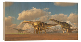 Wood print  A herd of Argentinosaurus dinosaurs - Corey Ford