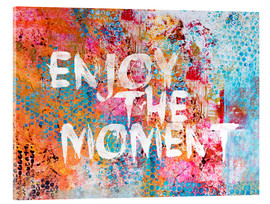 Acrylic print  Enjoy the moment - Andrea Haase