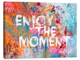 Canvas  Enjoy the moment  - Andrea Haase