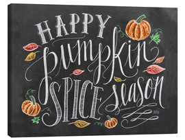 Canvas print  Happy Pumpkin Spice Season - Lily & Val
