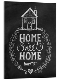 Acrylic glass  Home Sweet Home - Lily & Val