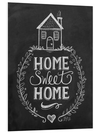 Foam board print  Home Sweet Home - Lily & Val