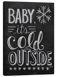 Canvas  Baby, It's Cold Outside - Lily & Val