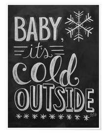Poster  Baby, It's Cold Outside - Lily & Val