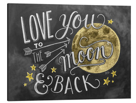 Aluminium print  Love you to the moon - Lily & Val