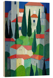 Wood print  Tuscan Village - Eugen Stross