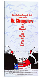 Canvas print  DR. STRANGELOVE OR: HOW I LEARNED TO STOP WORRYING AND LOVE THE BOMB