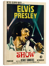 Wood print  Elvis: That's the way it is
