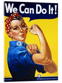 Acrylic print  We Can Do It! - Advertising Collection