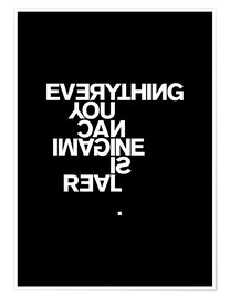 Premium poster  Everything you can imagine is real (Pablo Picasso) - THE USUAL DESIGNERS