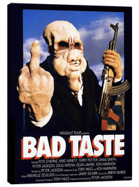 Canvas print  Bad Taste - Entertainment Collection