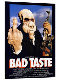 Foam board print  Bad Taste - Entertainment Collection