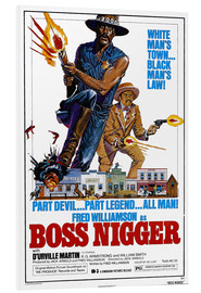 Foam board print  Boss Nigger - Entertainment Collection