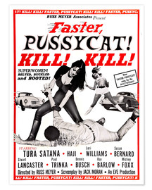 Premium poster  Faster, Pussycat! Kill! Kill! - Entertainment Collection