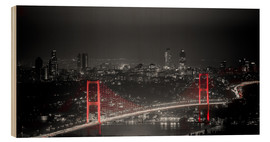 Wood print  Bosporus-Bridge at night - color key red (Istanbul / Turkey) - gn fotografie