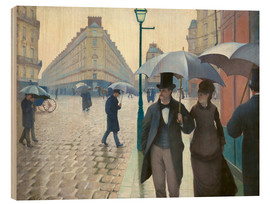 Wood print  Paris Street, rainy day - Gustave Caillebotte