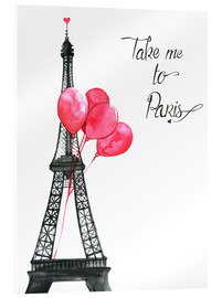 Acrylic print  Take me to Paris - Rongrong DeVoe