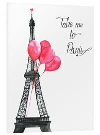 Foam board print  Take me to Paris - Rongrong DeVoe