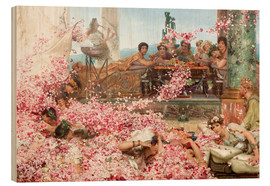 Wood print  The Roses of Heliogabalus - Lawrence Alma-Tadema