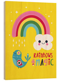 Wood print  Rainbows and magic - Kat Kalindi Cameron