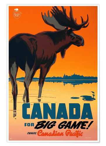 Premium poster Canada travel for big game