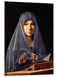 Foam board print  Mary of the Annunciation - Antonello da Messina