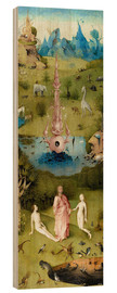 Wood print  Garden of Earthly Delights, the paradise - Hieronymus Bosch