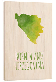 Wood print  Bosnia and Herzegovina - Stephanie Wittenburg