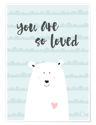 Premium poster You are so loved - Mint