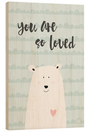 Wood print  You are so loved - Mint - m.belle