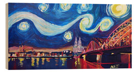 Wood print  Starry Night in Cologne - Van Gogh inspirations on Rhine with Cathedral and Hohenzollern Bridge - M. Bleichner