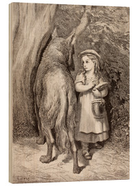 Wood print  Scene From Little Red Riding Hood By Charles Perrault - Gustave Doré