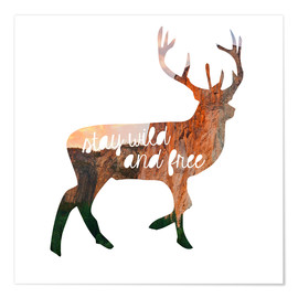 Premium poster  Deer - stay wild and free - GreenNest
