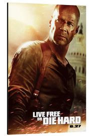 Aluminium print  Live Free or Die Hard - Entertainment Collection