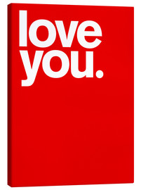 Canvas print  Love you. - THE USUAL DESIGNERS