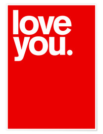 Premium poster  Love you - THE USUAL DESIGNERS