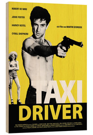 Wood print  Taxi Driver - Entertainment Collection