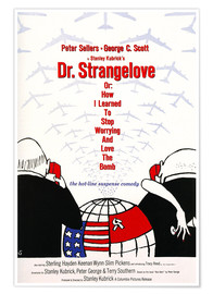 Premium poster  Dr. Strangelove or: How I Learned to Stop Worrying and Love the Bomb - Entertainment Collection