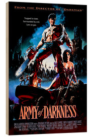 Wood print  Army of Darkness - Entertainment Collection