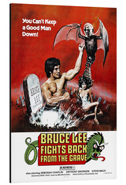 Aluminium print  Bruce Lee Fights Back from the Grave - Entertainment Collection