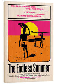 Wood print  The Endless Summer - Entertainment Collection