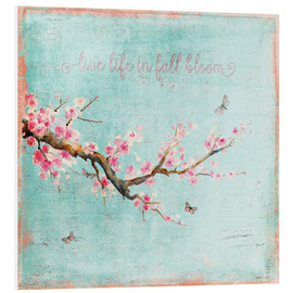 Foam board print  Live life in full bloom - UtArt