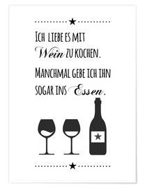 Premium poster I love to cook with wine (German)