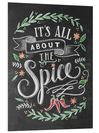 Foam board print  It's all about the Spice - Lily & Val