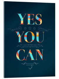 Acrylic print  Yes you can - Typobox
